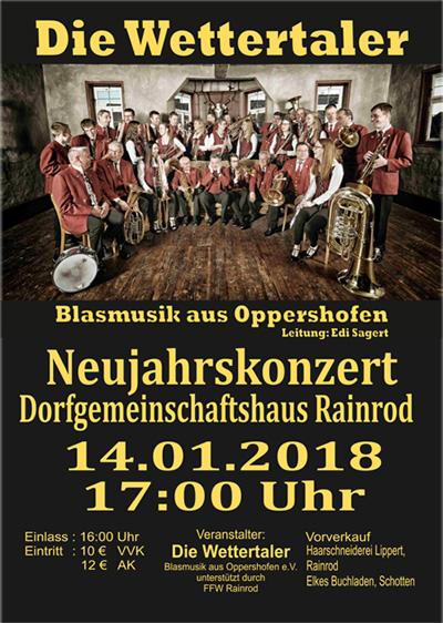 Neujahrskonzert der Wettertaler 14.01.2018 ab 17 Uhr Dorfgemeinschaftshaus Schotten Rainrod